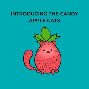 illustration of a strawberry-shaped cat with the words introducing the candy apple cats